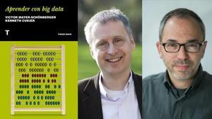Aprender con big data', de Victor Mayer-Schönberger y Kenneth Cukier (Editorial Turner, 2018).