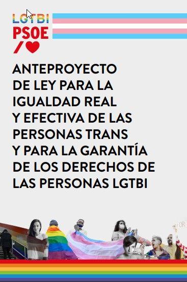 Argumentario del PSOE sobre la aprobación, por el Consejo de Ministros, del anteproyecto de la ley LGTBI, que amplía los derechos de las personas trans (29/06/2021).