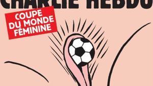 La portada sexista de Charlie Hebdo con motivo del Mundial femenino de fútbol