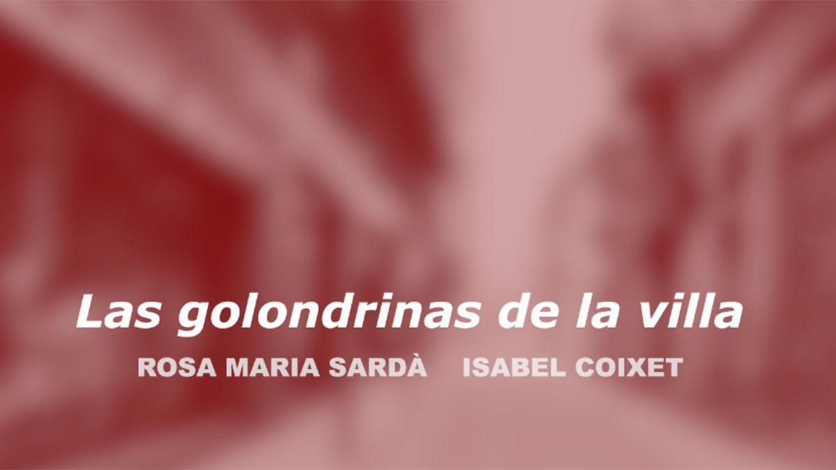 'Las golondrinas de la villa', el vídeo del aisLamiento de Isabel Coixet con voz de Rosa Maria Sardà