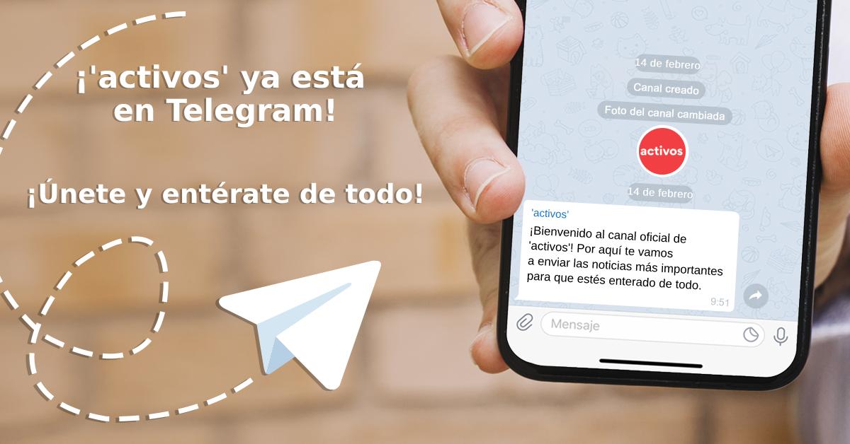 'activos' ya está disponible en Telegram