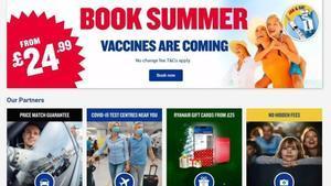 Publicidad de Ryanair, ya retirada, en la que se instaba a reservar para el verano porque las vacunas ya estaban llegando.