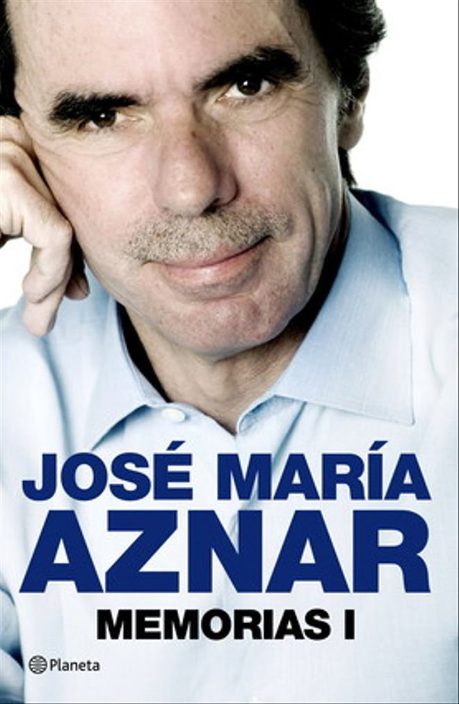 Portada del libro 'Memorias I', de José María Aznar.