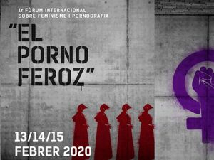 Santa Coloma acull el primer Fòrum Internacional sobre Feminisme i Pornografia 'El Porno Feroz'