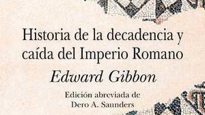 La gran epopeya romana de Gibbon.