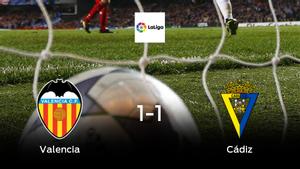 El Valenciay el Cádizse reparten los puntos y empatan 1-1