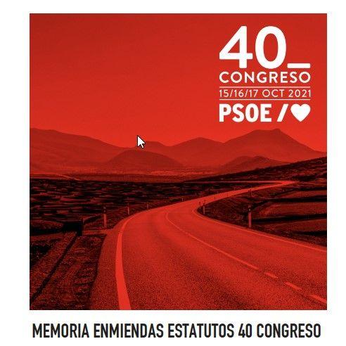 Memoria de enmiendas a los estatutos del 40º Congreso Federal del PSOE