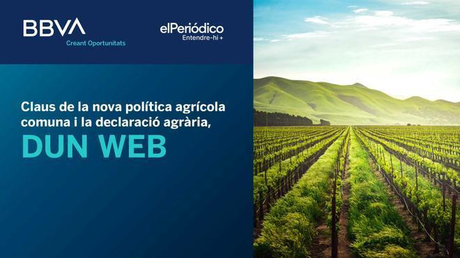 Claus de la nova política agrícola comuna i la declaració agrària