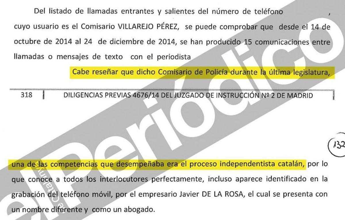 Enlas diligencias judiciales incluidas en el sumario de una causa derivada del 'caso Nicolay' -sobre una grabación a agentes del CNI-, se incluye un informe policial que sostiene que Villarejo tenía como competencia el proceso independentista catalán.