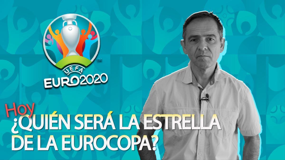 ¿Quién será la estrella de la Eurocopa?