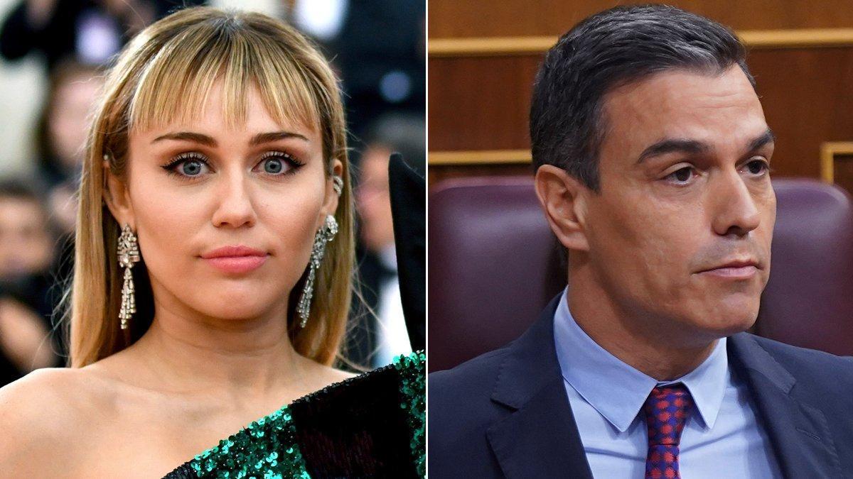 Miley Cyrus y Pedro Sánchez.