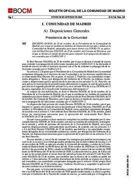 Decreto 30/2020, de la presidenta de la Comunidad de Madrid por el que se establece el cierre perimetral de la región solo en los días de los puentes de Todos los Santos y de la Almudena.