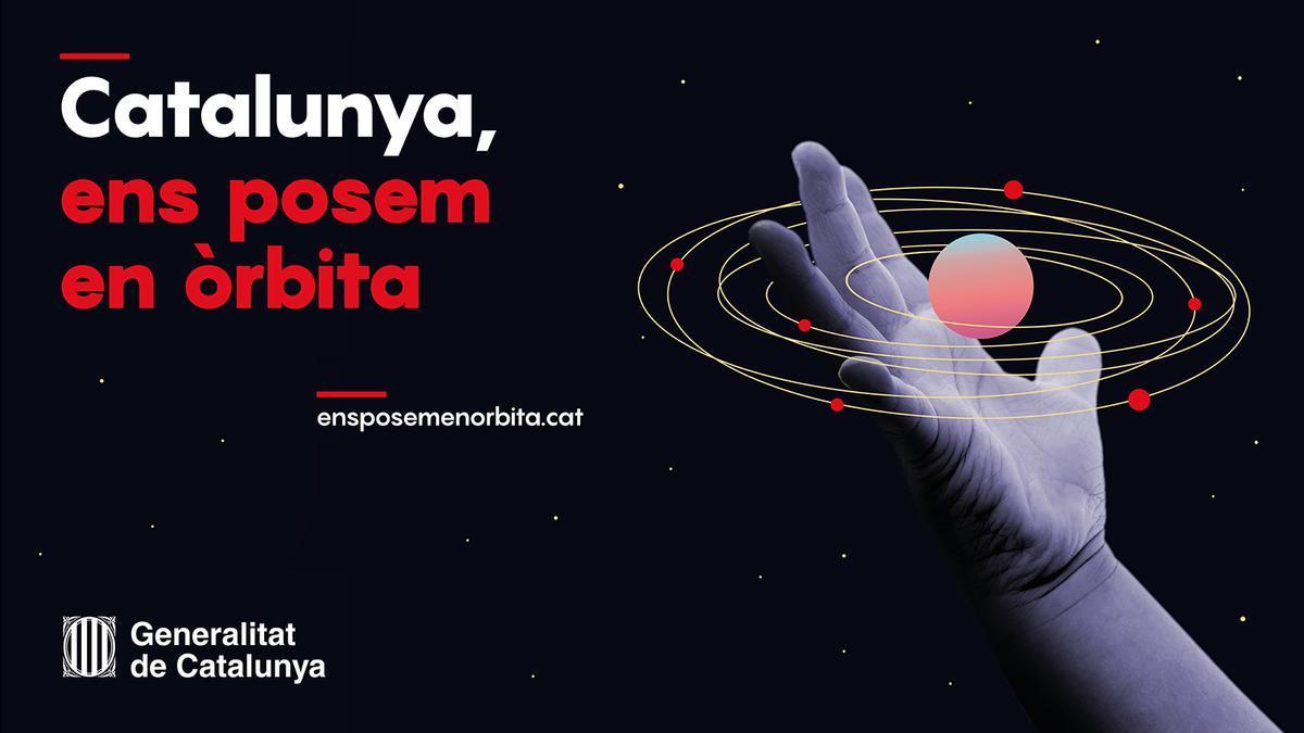 El Govern ha activado la campaña «Catalunya, nos ponemos en órbita»