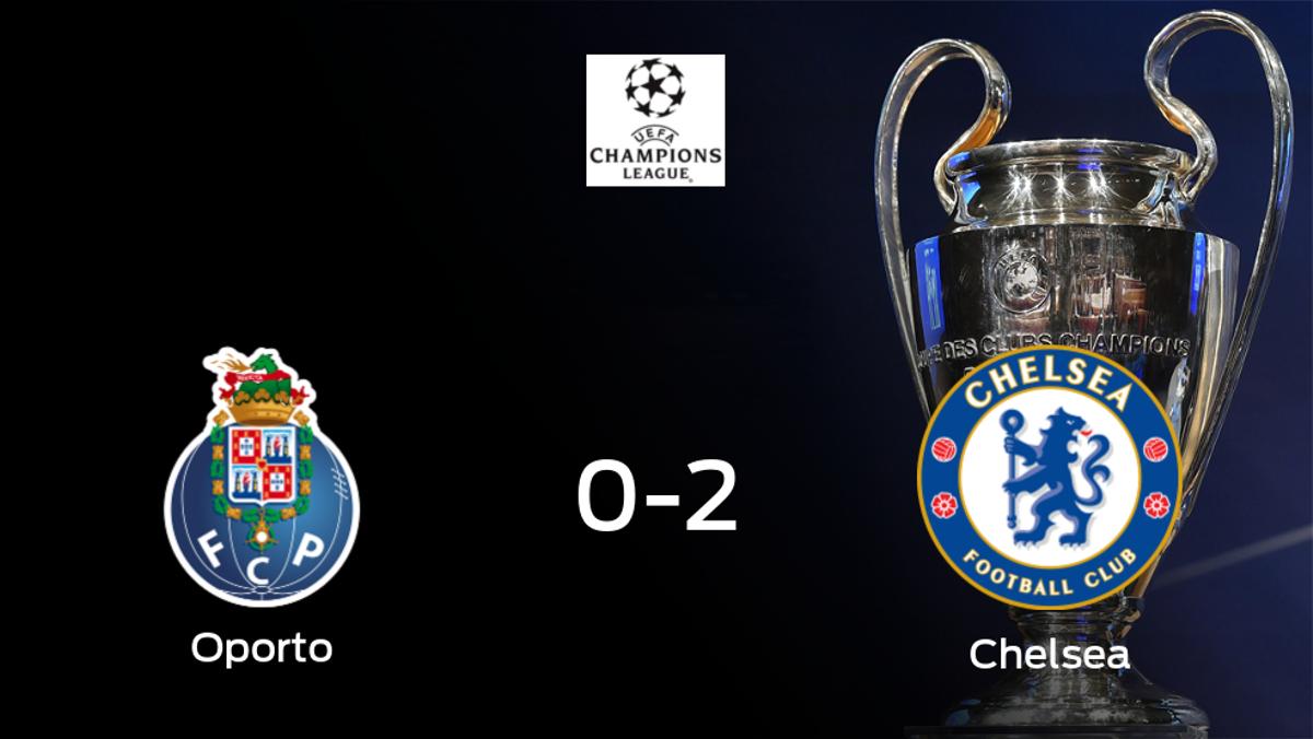 El Chelsea se pone por delante en su primer duelo de cuartos de final tras vencer 0-2 frente al Oporto