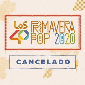 Se cancela el festival 'Los 40 Primavera Pop'.