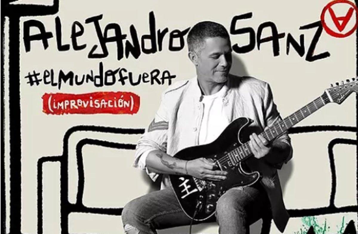 Alejandro Sanz Lanza El Mundo Fuera Una Canción Creada Desde El Encierro