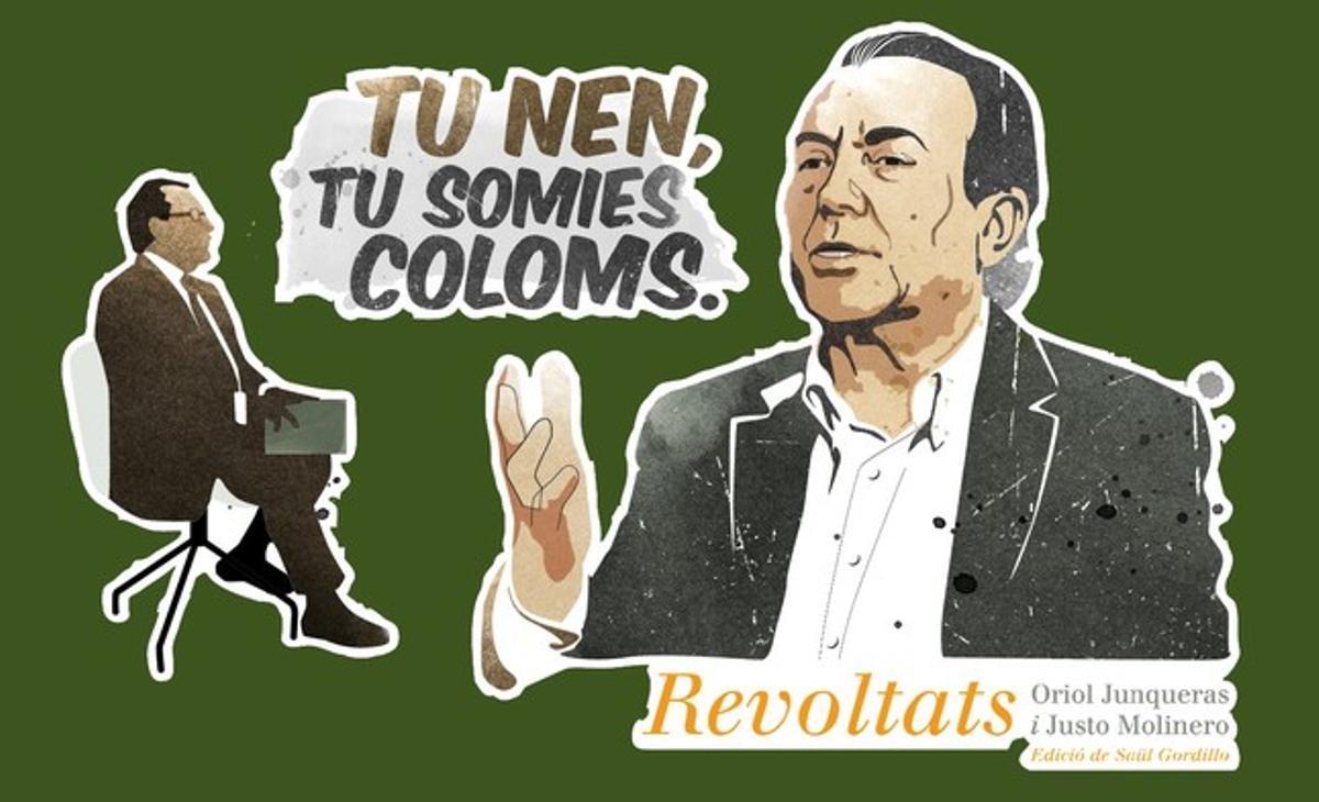 Diseño de la camiseta inspirada por Justo Molinero y su frase tu nen, tu somies coloms.