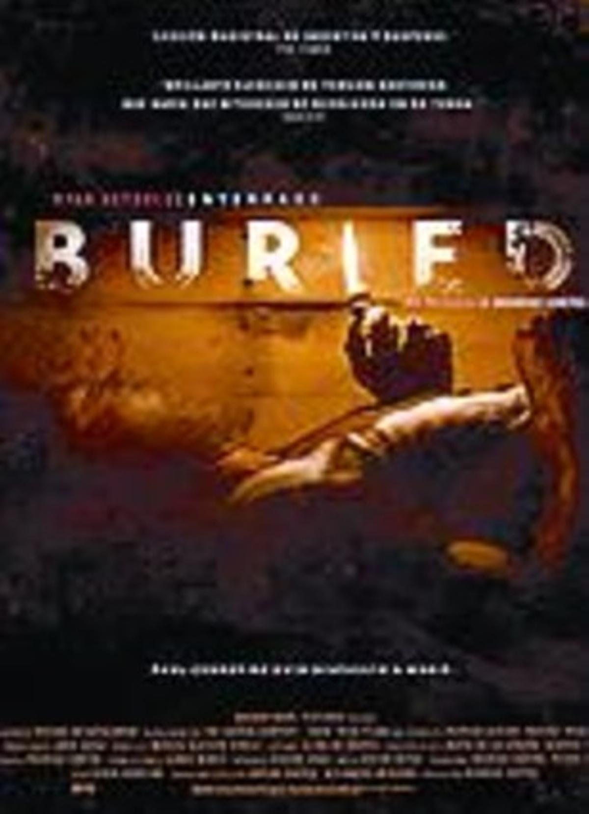 'Buried' (Enterrado), tensión envasada al vacío
