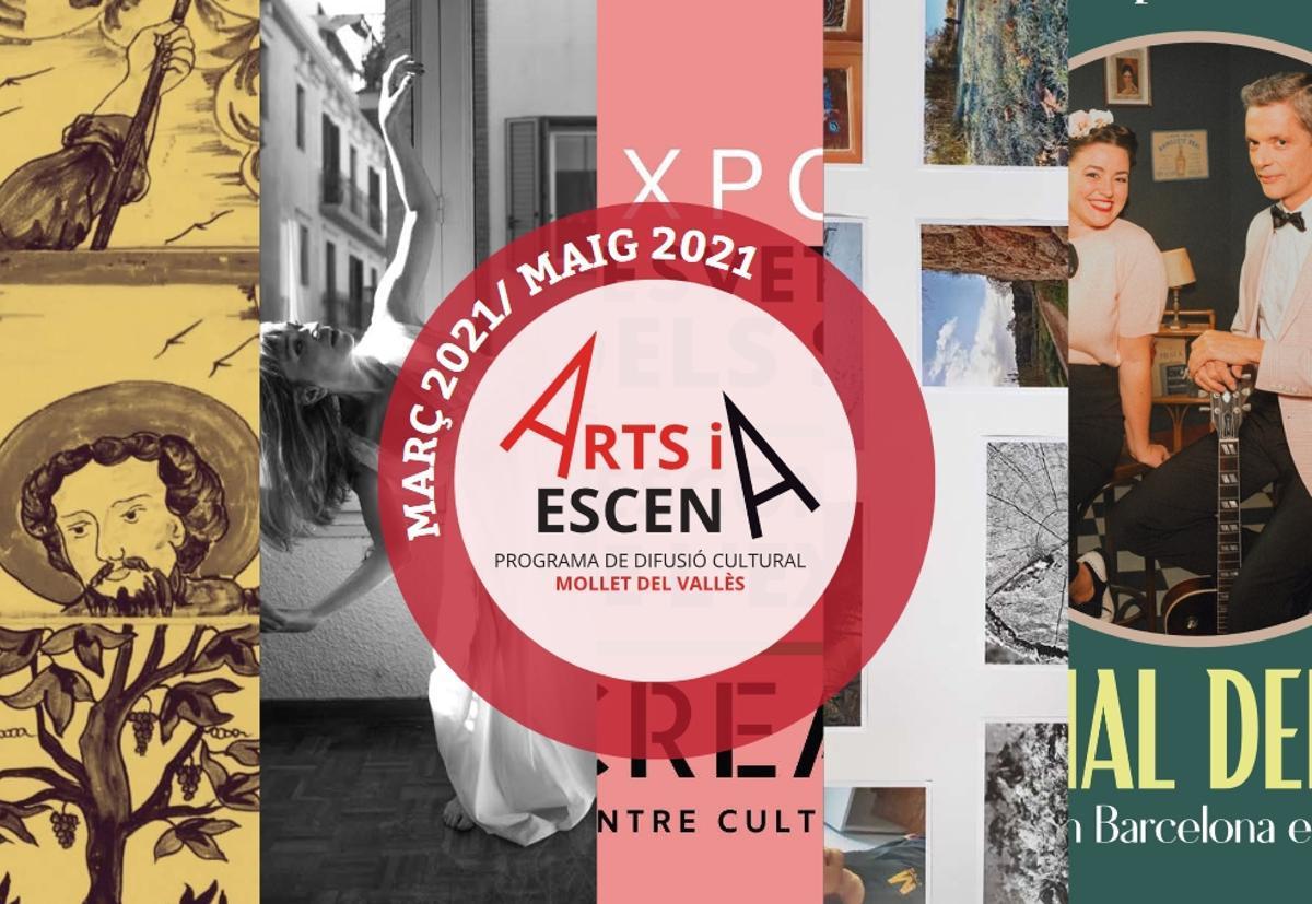 Programa cultural de 'Arts i Escena' en Mollet para marzo, abril y mayo 2021