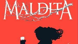 La portada de la novela 'Maldita'.