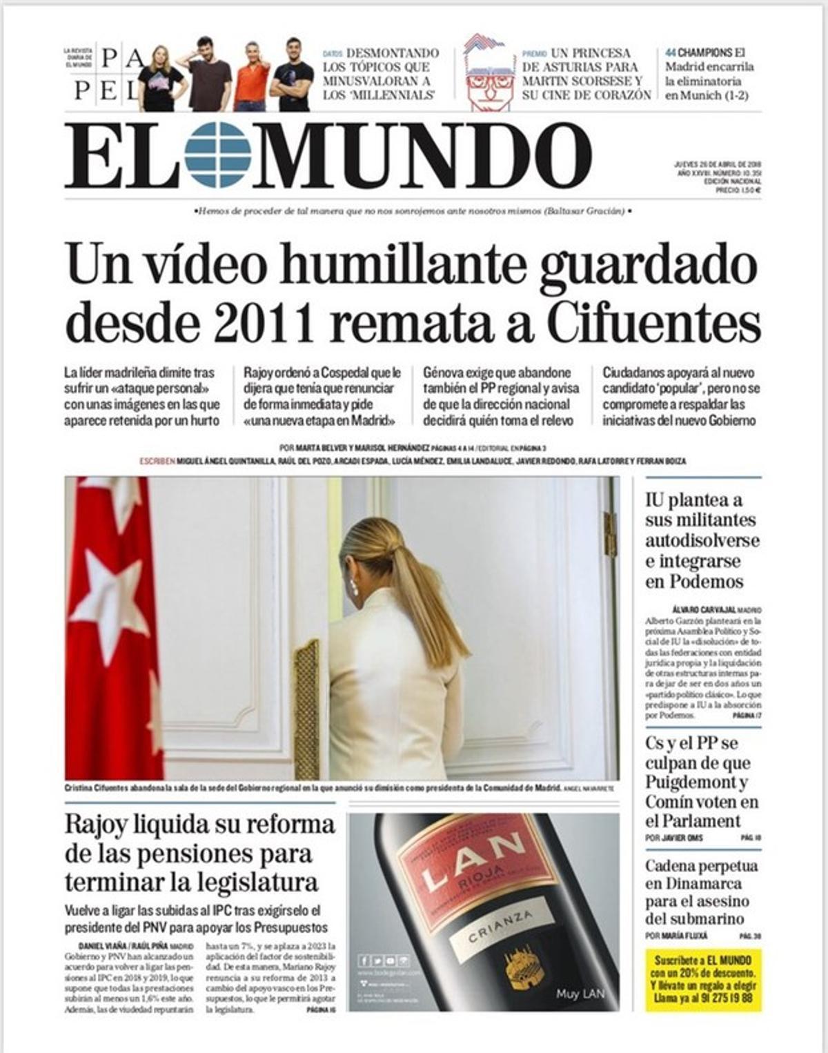 El humillante asesinato político de Cifuentes arrasa en las primeras páginas