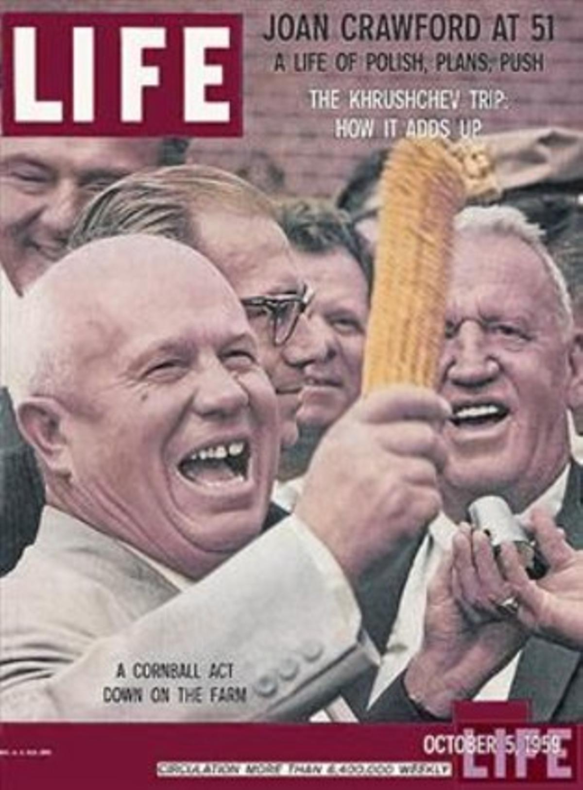 fanático del maízNikita Kruschev, que mandó sembrar mazorcas en Kazajistán, Siberiay los Urales, en la portada de 'Life',en octubre de 1959.
