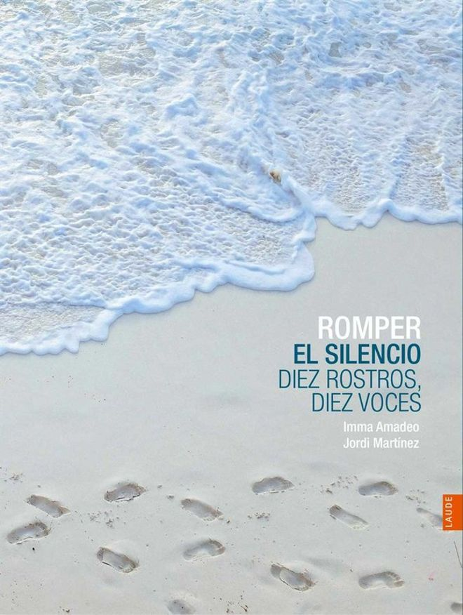 Portada del libro'Romper el silencio: diez rostros, diez voces'.