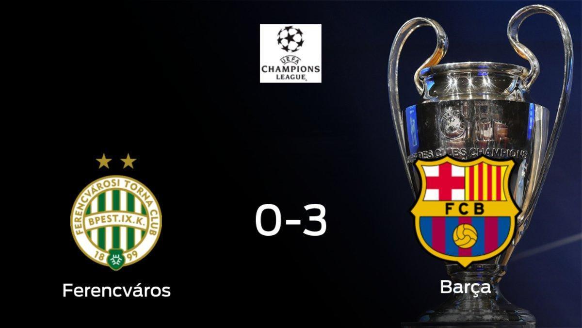 El Barcelona se lleva los tres puntos a casa tras golear al Ferencváros (0-3)