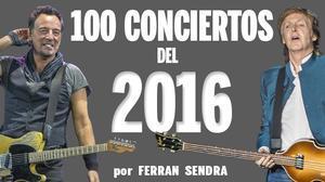 Cien conciertos del 2016