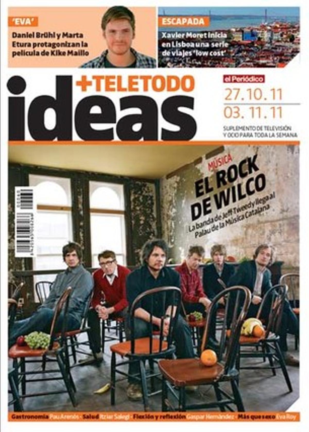 La banda de Jeff Tweedy, en el suplemento 'Ideas+Teletodo'.