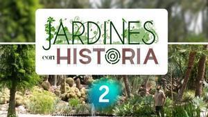 La 2 recorrerà els 'Jardines con historia' més coneguts d'Espanya en el seu nou programa