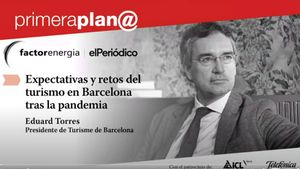 Primera Plan@ con Eduard Torres, Presidente de Turismo de Barcelona