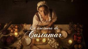 Atresmedia pone fecha al estreno de 'La cocinera de Castamar' y lanza su primer tráiler