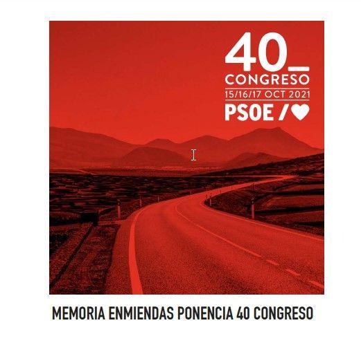 Memoria de enmiendas a la ponencia marco del 40º Congreso Federal del PSOE