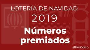 Números premiados de la Lotería de Navidad 2019