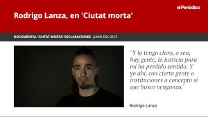 """Rodrigo Lanza, a 'Ciutat morta': """"Busco venjança, ho tinc clar"""""""