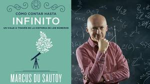 El profesor de matemáticas Marcus Du Sautoy, autor de Cómo contar hasta el infinito. Un viaje a través de la historia de los números (Blackie books, 2018)