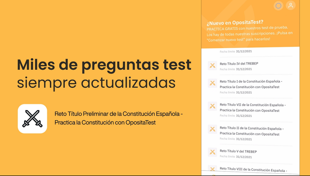 OpositaTest tiene miles de preguntas de test preparatorios, totalmente actualizados