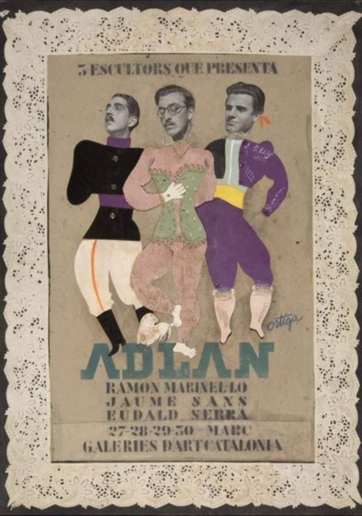 TRÍO DE ARTISTAS.Ramon Marinel·lo, Jaume Sans y Eudald Serra(militar, prostituta y torero), en el cartel que Salvador Ortiga realizó para 'Tres escultors que presenta ADLAN'.