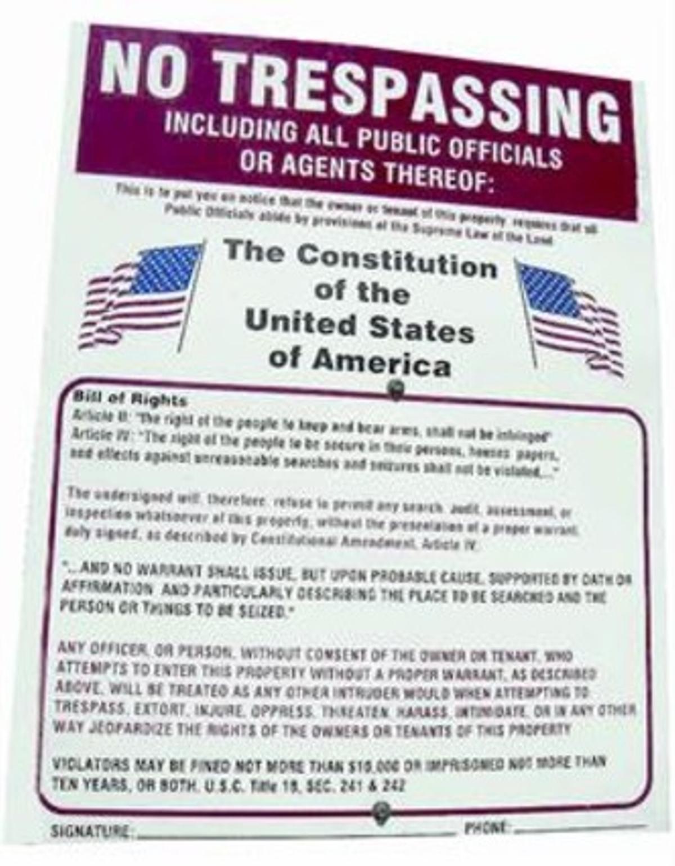 Cartel que algunos Patriotas ponen a la entrada de su propiedad invocando sus derechos constitucionales.