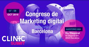 Clinic Summit, congreso de Marketing Digital en Barcelona