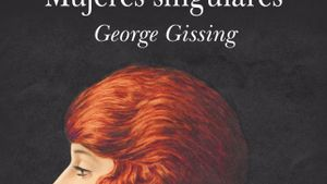 Portada del libro 'Mujeres singulares', de George Gissing.