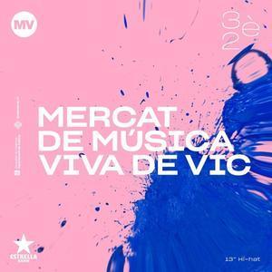 12/05/2020 El 32 Mercat de Música Viva de Vic (Barcelona) prepara una edición más digital