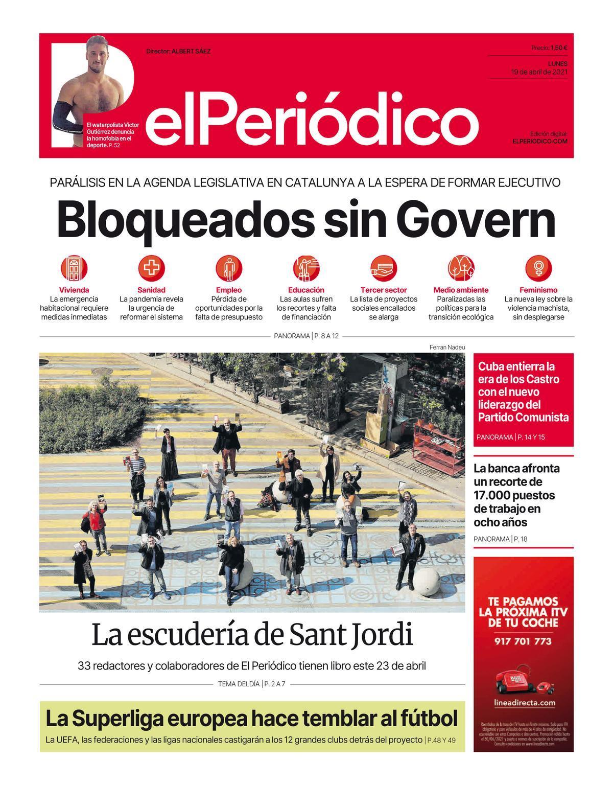 La portada de EL PERIÓDICO del 19 de abril de 2021
