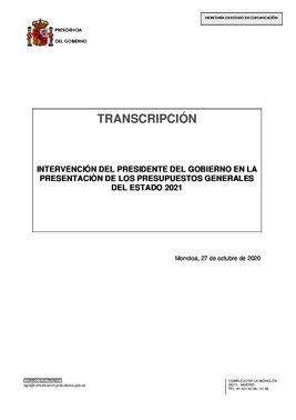 Transcripción íntegra de la intervención del presidente del Gobierno, Pedro Sánchez, en el acto de presentación de los Presupuestos Generales del Estado para 2021 junto al vicepresidente segundo del Ejecutivo, Pablo Iglesias, este 27 de octubre de 2020 en la Moncloa.
