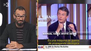 Sarcasmo sobre Valls ('Està passant', TV-3).
