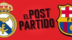 El post partido del Real Madrid - Barça: el Madrid se pone líder con lío incluido.