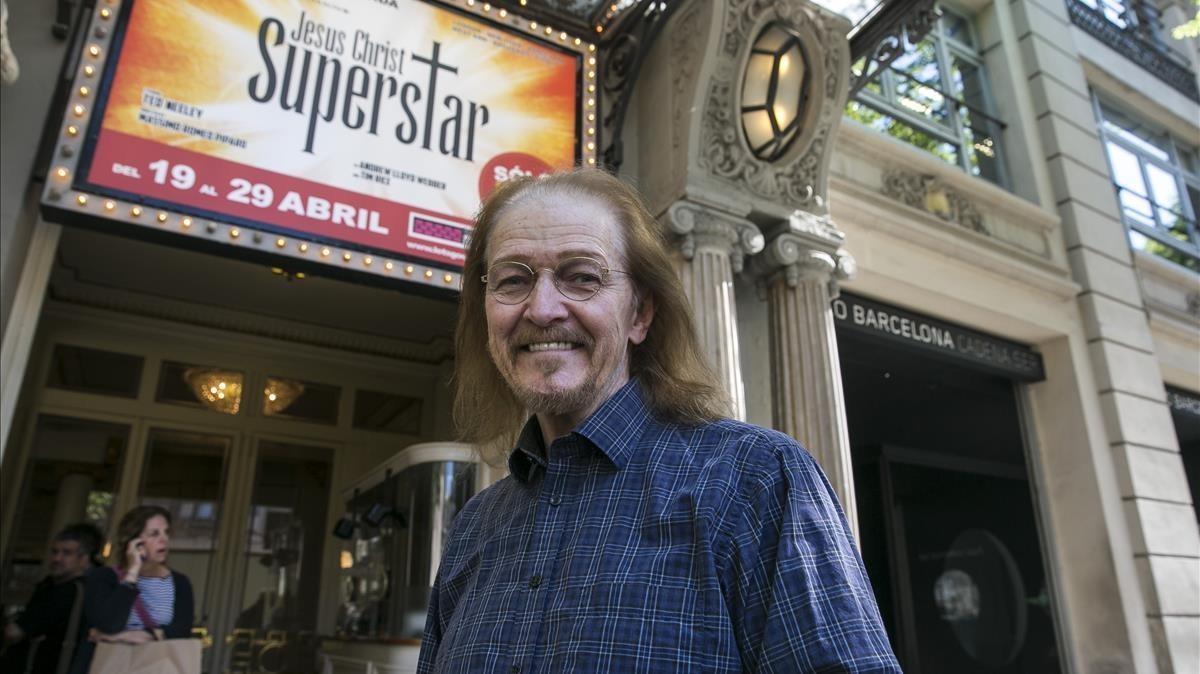 Ted Neeley, protagonista de 'Jesus Christ Superstar' en los años 70 ytambién ahora, en Barcelona.