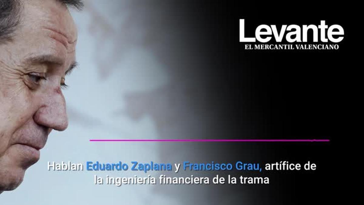 Audio de Eduardo Zaplana y Francisco Grau, artífice de la ingenieria financiera de la trama